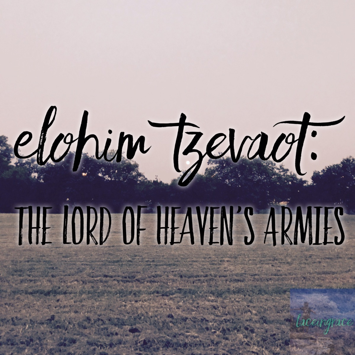 Lord of Heaven's Armies